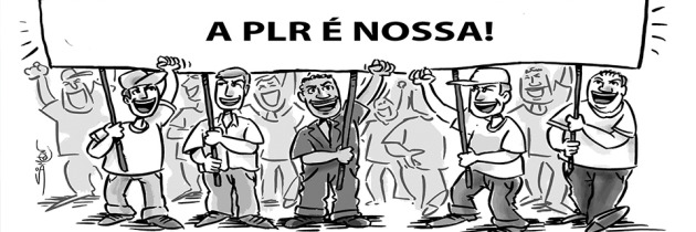 Vitória da categoria, a PLR é do TRABALHADOR!!!