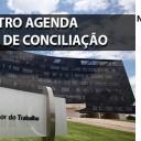 Ministro do TST agenda Audiência de Conciliação