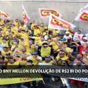 FINDECT e SINDECTEB fazem ato, em frente ao BNY Mellon, exigindo devolução do dinheiro indevidamente investido em fundos internacionais