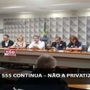 Luta contra o PLS 555 continua – Não a privatização das Estatais!