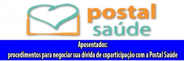 Aposentados: procedimentos para negociar sua dívida de coparticipação com a Postal Saúde