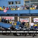 Trabalhadores dos Correios estão em Greve: Acompanhe a paralisação
