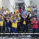 Em assembleia, Trabalhadores dos Correios de Bauru e região decidem continuar firmes com a greve