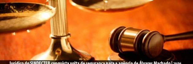 Jurídico do SINDECTEB conquista volta de segurança para a agência de Álvares Machado