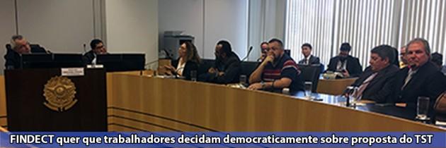 FINDECT quer que trabalhadores decidam democraticamente sobre proposta do TST