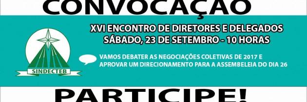 SINDECTEB convoca Diretores e Delegados para debater Campanha Salarial – União e luta!