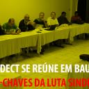 Diretoria da FINDECT se reúne em Bauru para discutir pontos-chaves da Luta Sindical