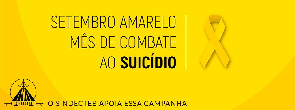 SETEMBRO AMARELO: MÊS DO COMBATE AO SUICÍDIO!