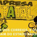 O Brasil precisa dos Correios, e os Correios precisam do Brasil