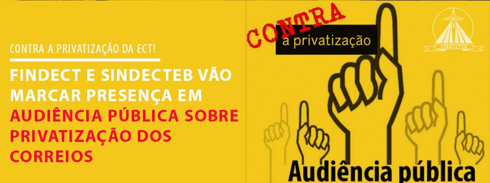 FINDECT e SINDECTEB vão marcar presença em Audiência Pública
