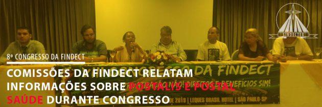 Comissões da FINDECT relatam sua luta durante Congresso
