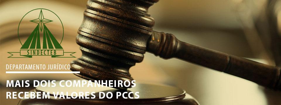 PCCS: Mais 2 companheiros recebem seus valores