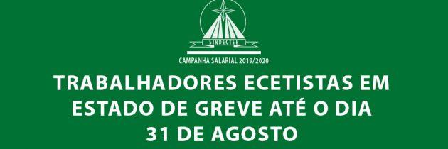 TRABALHADORES ECETISTAS EM ESTADO DE GREVE ATÉ O DIA 31 DE AGOSTO