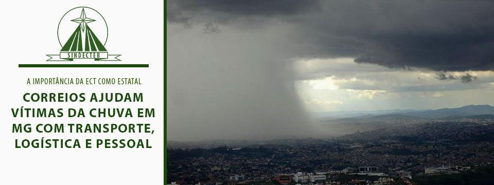Correios ajudam vítimas da chuva em MG com transporte, logística e pessoal