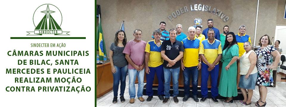 Câmaras Municipais de Bilac, Santa Mercedes e Pauliceia realizam moção contra privatização