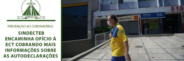 SINDECTEB ENCAMINHA OFÍCIO À ECT COBRANDO MAIS INFORMAÇÕES SOBRE AS AUTODECLARAÇÕES