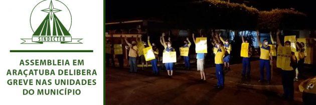 Assembleia em Araçatuba delibera greve