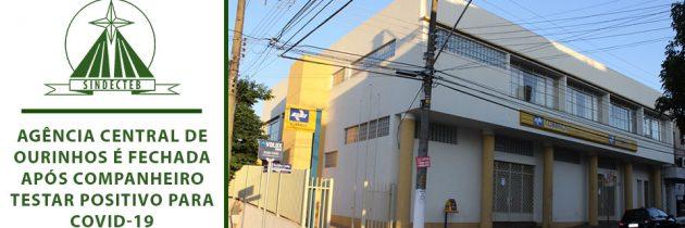 Agência Central de Ourinhos é fechada após Companheiro testar positivo para Covid-19