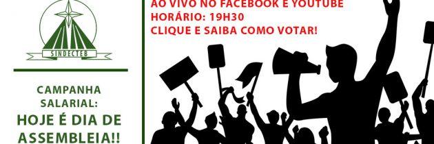 Campanha Salarial: HOJE É DIA DE ASSEMBLEIA DIGITAL às 19h30