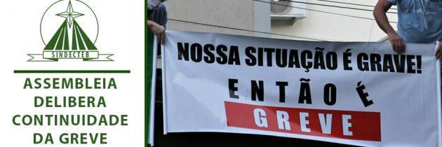 Assembleia delibera continuidade da greve