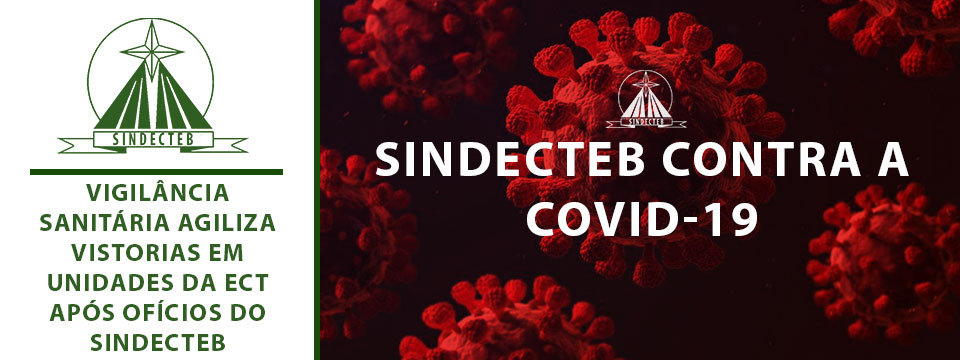 Vigilância Sanitária agiliza vistorias em unidades da ECT após Ofícios do SINDECTEB