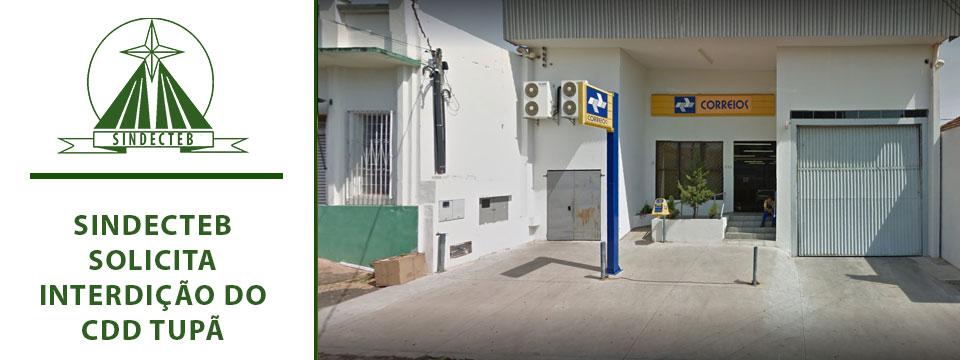 SINDECTEB solicita interdição do CDD Tupã