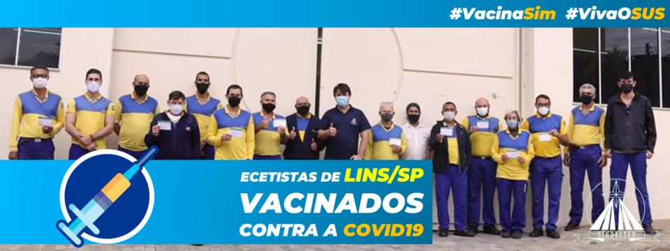 Ecetistas de Lins/SP foram vacinados contra a COVID19