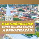Câmara Municipal de Martinópolis/SP entra na luta contra a Privatização!